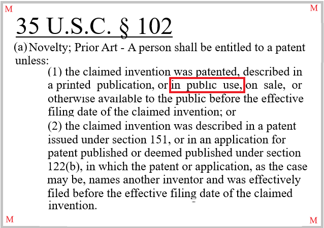 """35 U.S.C. § 102(a)(1) precludes the granting of a patent where the claimed invention was """"in public use"""" prior its effective filing date."""