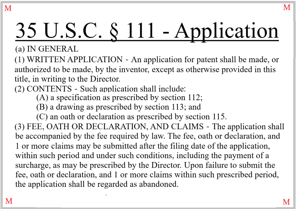 Reproduction of Selected Text from 35 U.S.C. § 111(a)